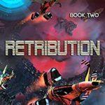 [PDF] [EPUB] Retribution (Interstellar Bounty Hunter Book 2) Download