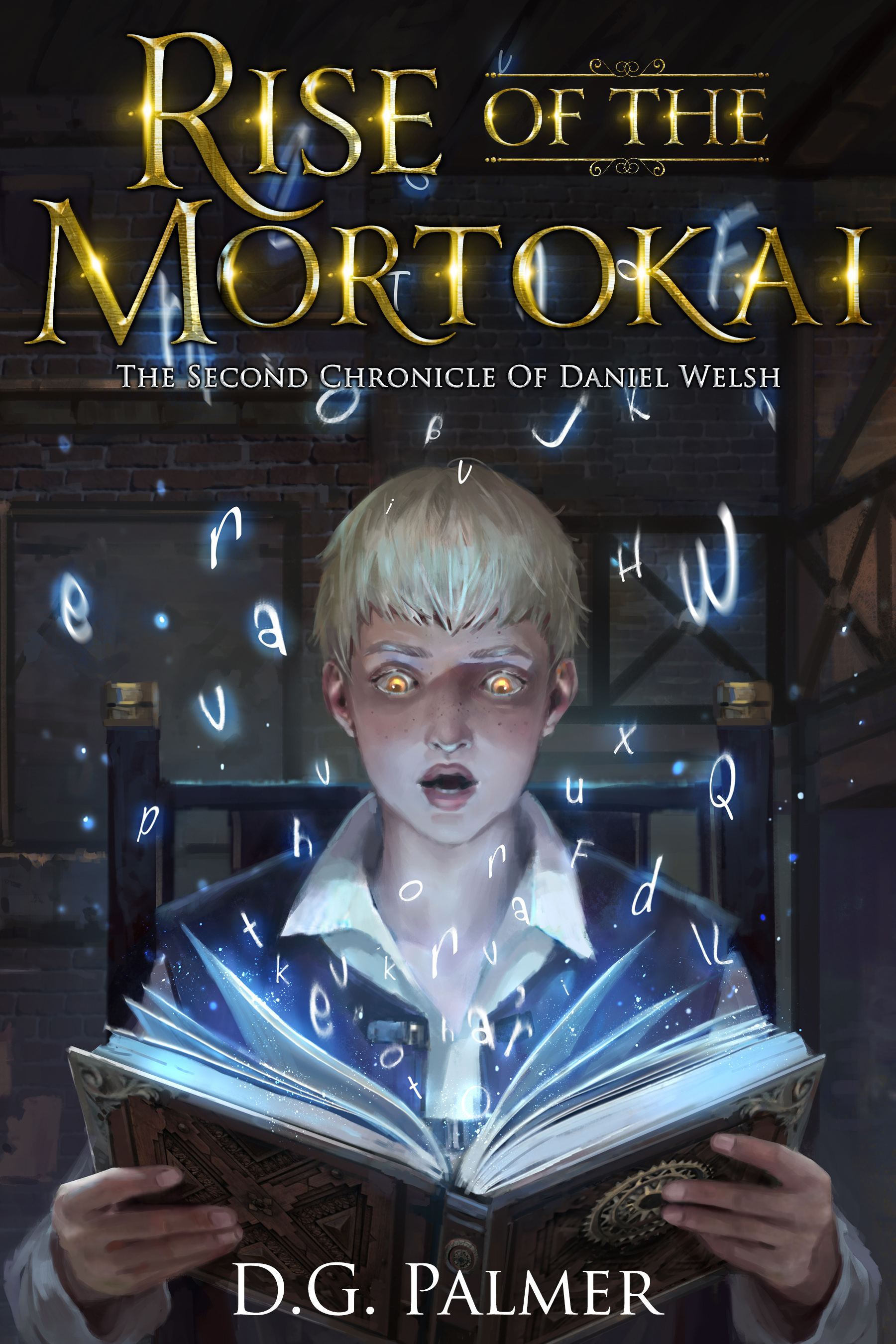 [PDF] [EPUB] Rise of The Mortokai: The Second Chronicle of Daniel Welsh (The Chronicles of Daniel Welsh, #2) Download by Desmond Palmer