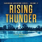 [PDF] [EPUB] Rising Thunder (Jesse McDermitt Caribbean Adventure #17) Download