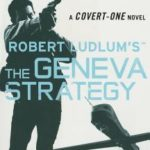 [PDF] [EPUB] Robert Ludlum's (TM) The Geneva Strategy Download