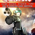 [PDF] [EPUB] Roblox Game Hacks, Studio, Tips How to Download Guide Unofficial Download