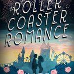 [PDF] [EPUB] Roller Coaster Romance Download