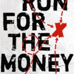 [PDF] [EPUB] Run For The Money Download