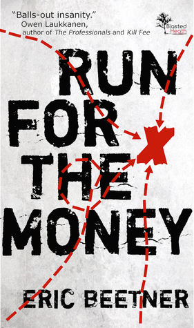 [PDF] [EPUB] Run For The Money Download by Eric Beetner