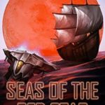 [PDF] [EPUB] Seas of the Red Star (Pirates of Vexa Prime Book 1) Download