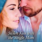 [PDF] [EPUB] Stolen Kiss with the Single Mom Download