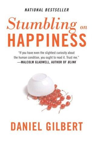 [PDF] [EPUB] Stumbling on Happiness Download by Daniel Todd Gilbert