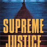 [PDF] [EPUB] Supreme Justice: A Novel Of Suspense Download