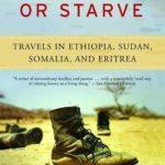 [PDF] [EPUB] Surrender or Starve: Travels in Ethiopia, Sudan, Somalia, and Eritrea Download