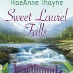 [PDF] [EPUB] Sweet Laurel Falls (Hope's Crossing, #3) Download