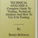 [PDF] [EPUB] TECHNICAL ANALYSIS A Complete Guide To Trading, Technical Analysis And How To Use It In Trading Download