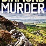 [PDF] [EPUB] THE DIAMOND MURDER an addictive crime mystery full of twists (Eric Ward Mystery) Download
