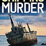 [PDF] [EPUB] THE SHIPPING MURDER an addictive crime mystery full of twists (Eric Ward Mystery Book 6) Download