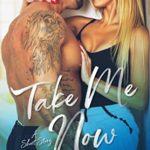 [PDF] [EPUB] Take Me Now Download