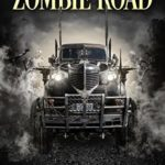 [PDF] [EPUB] Tales from the Zombie Road Download
