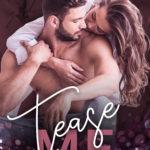[PDF] [EPUB] Tease Me (Dare to Dream, #4) Download