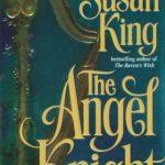 [PDF] [EPUB] The Angel Knight (Faulkener Family, #1) Download