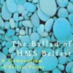 [PDF] [EPUB] The Ballad Of Hms Belfast: A Compendium Of Belfast Poems Download