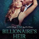 [PDF] [EPUB] The Billionaire's Heir – book 4 (Taming The Bad Boy Billionaire) Download