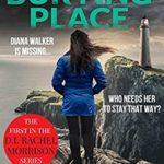 [PDF] [EPUB] The Burying Place (The D.I. Rachel Morrison series Book 1) Download