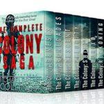 [PDF] [EPUB] The Complete Colony Saga: box set (The Colony Saga Book 0) Download