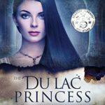 [PDF] [EPUB] The Du Lac Princess: (Book 3 of The Du Lac Chronicles) Download