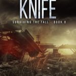 [PDF] [EPUB] The Edge of the Knife (Surviving the Fall, #8) Download