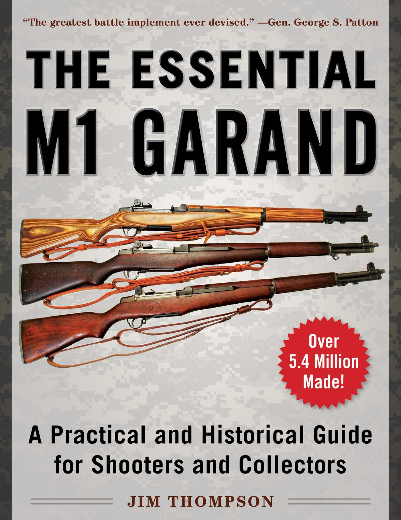 [PDF] [EPUB] The Essential M1 Garand: A Practical and Historical Guide for Shooters and Collectors Download by Jim Thompson