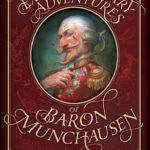 [PDF] [EPUB] The Extraordinary Adventures of Baron Munchausen Download