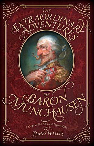 [PDF] [EPUB] The Extraordinary Adventures of Baron Munchausen Download by James Wallis