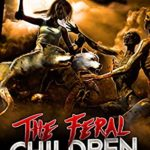 [PDF] [EPUB] The Feral Children 2: Savages Download