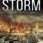 [PDF] [EPUB] The Gathering Storm (Surviving the Fall, #2) Download