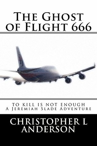 [PDF] [EPUB] The Ghost of Flight 666 Download by Christopher L. Anderson