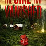 [PDF] [EPUB] The Girl That Vanished (Emma Griffin FBI Mystery, #2) Download