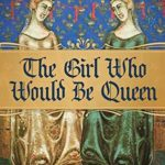 [PDF] [EPUB] The Girl Who Would Be Queen (The Kingdom of Naples) Download