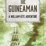 [PDF] [EPUB] The Guineaman (William Kite Naval Adventures Book 1) Download