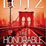 [PDF] [EPUB] The Honorable Traitors (A Thomas Laker Thriller #1) Download