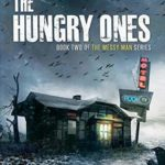 [PDF] [EPUB] The Hungry Ones (The Messy Man #2) Download