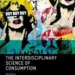 [PDF] [EPUB] The Interdisciplinary Science of Consumption Download
