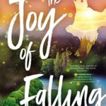 [PDF] [EPUB] The Joy of Falling Download