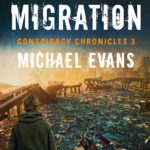 [PDF] [EPUB] The Last Migration (Conspiracy Chronicles, #3) Download