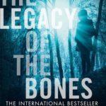 [PDF] [EPUB] The Legacy of the Bones (The Baztan Trilogy, Book 2) Download