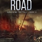[PDF] [EPUB] The Long Road (Surviving the Fall, #6) Download
