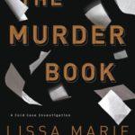 [PDF] [EPUB] The Murder Book (Cold Case Investigation, #2) Download