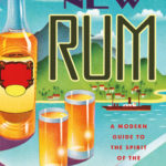 [PDF] [EPUB] The New Rum: A Modern Guide to the Spirit of the Americas Download