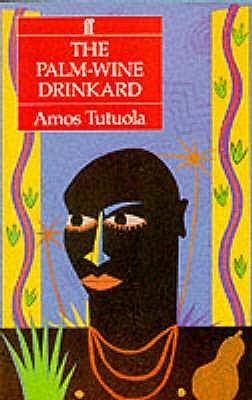 [PDF] [EPUB] The Palm-Wine Drinkard Download by Amos Tutuola