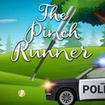 [PDF] [EPUB] The Pinch Runner: A Wing and a Prayer Mystery (Wing and a Prayer Mysteries Book 3) Download