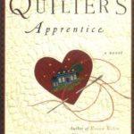 [PDF] [EPUB] The Quilter's Apprentice (Elm Creek Quilts, #1) Download