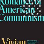 [PDF] [EPUB] The Romance of American Communism Download