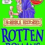 [PDF] [EPUB] The Rotten Romans (Horrible Histories) Download